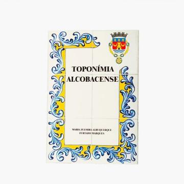 Livro Toponímia Alcobacense